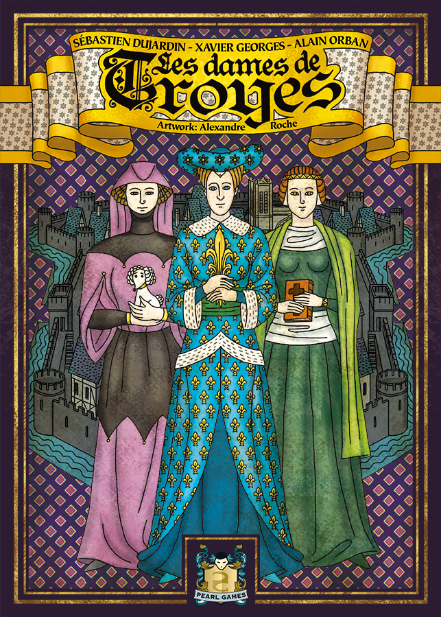 The Ladies Of Troyes -  Pearl Games